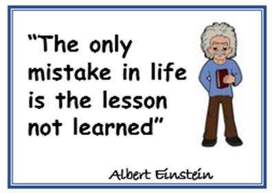image_The only mistake in life is the lesson not learned. - Albert Einstein